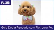 Gola Dupla Rendada com Flor para Pet